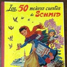 Libros antiguos: LOS 50 MEJORES CUENTOS DE SCHMID. DIBUJOS DE EMILIO FREIXAS. (ED. MESEGUER). Lote 36441785