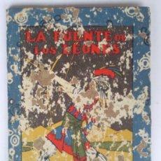 Libros antiguos: LALA FUENTE DE LOS LEONES, BIBLIOTECA ESCOLAR RECREATIVA Nº 19, S. CALLEJA. Lote 36550758