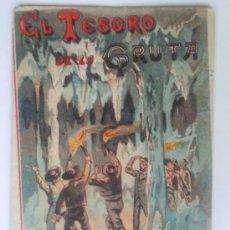 Libros antiguos: BIBLIOTECA DE CUENTOS PARA NIÑOS, EL TESORO DE LA GRUTA, EDITA SATURNINO CALLEJA. Lote 36660381