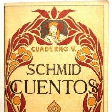 Libros antiguos: SCHMID CUENTOS - CUADERNO V - . Lote 36681925