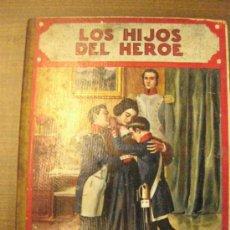 Libros antiguos: LOS HIJOS DEL HEROE.RAMON SOPENA 1919.CON NUMEROSAS ILUSTRACIONES EN COLORES Y EN NEGRO.. Lote 37440273