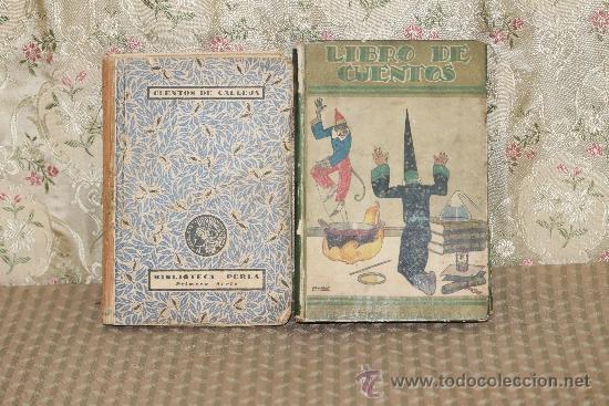 3280- LIBRO DE CUENTOS Y CUENTOS DE CALLEJA. PRIMERA SERIE. EDIT. SATURNINO CALLEJA. 2 LIBROS. 1933. (Libros Antiguos, Raros y Curiosos - Literatura Infantil y Juvenil - Cuentos)