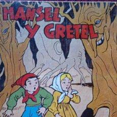 Libros antiguos: HANSEL Y GRETEL . Lote 37604249