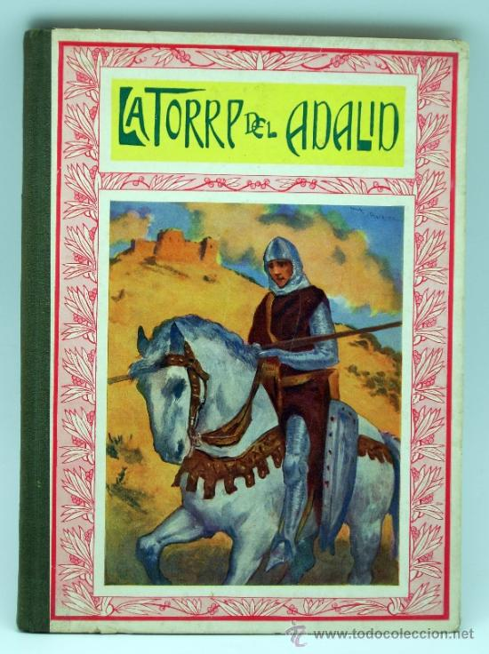 LA TORRE DEL ADALID Y OTROS CUENTOS MORALES ED APOSTOLADO DE LA PRENSA 1923 (Libros Antiguos, Raros y Curiosos - Literatura Infantil y Juvenil - Cuentos)