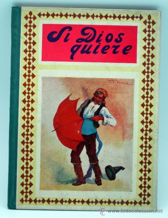 SI DIOS QUIERE Y OTROS CUENTOS MORALES ED APOSTOLADO DE LA PRENSA 1923 (Libros Antiguos, Raros y Curiosos - Literatura Infantil y Juvenil - Cuentos)