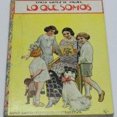 Libros antiguos: CUENTO LO QUE SOMOS. EMILIO GOMEZ DE MIGUEL. EDITORIAL RAMÓN SOPENA. AÑO 1924. BIBLIOTECA PARA NIÑOS. Lote 37976211