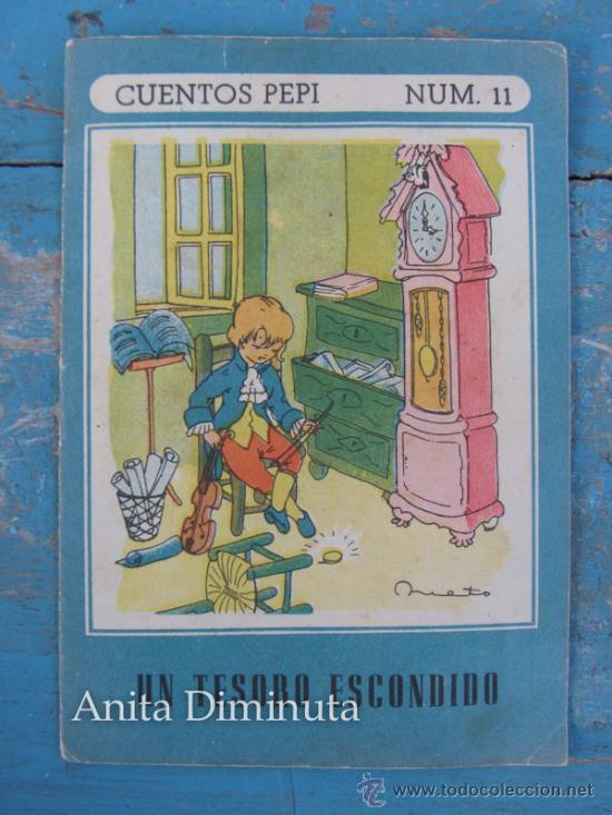 CUENTOS PEPI - NUMERO 11 - UN TESORO ESCONDIDO - EDITORIAL ROMA . ILUSTRACIONES NIETO (Libros Antiguos, Raros y Curiosos - Literatura Infantil y Juvenil - Cuentos)