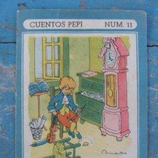 Libros antiguos: CUENTOS PEPI - NUMERO 11 - UN TESORO ESCONDIDO - EDITORIAL ROMA . ILUSTRACIONES NIETO . Lote 38408304