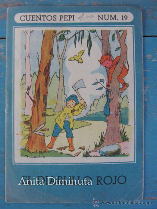 CUENTOS PEPI - NUMERO 19 - EL DIABLILLO ROJO - EDITORIAL ROMA . ILUSTRACIONES NIETO (Libros Antiguos, Raros y Curiosos - Literatura Infantil y Juvenil - Cuentos)