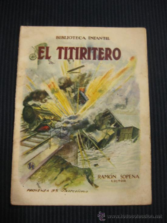 EL TITIRITERO.CUENTOS BIBLIOTECA INFANTIL.RAMON SOPENA. BARCELONA.1933. (Libros Antiguos, Raros y Curiosos - Literatura Infantil y Juvenil - Cuentos)