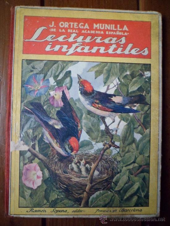 J. ORTEGA MUNILLA LECTURAS INFANTILES ED SOPENA 1922 (Libros Antiguos, Raros y Curiosos - Literatura Infantil y Juvenil - Cuentos)