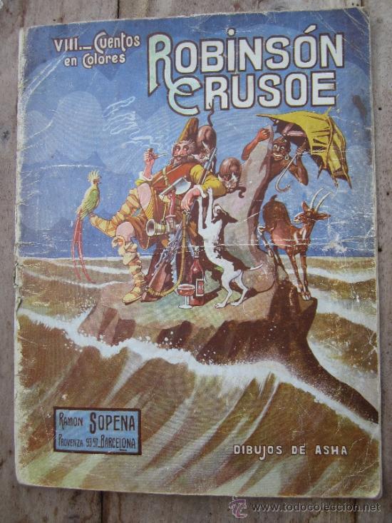 CUENTOS EN COLORES - V III - ROBINSON CRUSOE , RAMON SOPENA - DIBUJOS ASHA (Libros Antiguos, Raros y Curiosos - Literatura Infantil y Juvenil - Cuentos)
