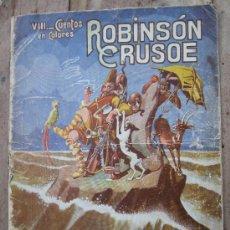 Libros antiguos: CUENTOS EN COLORES - V III - ROBINSON CRUSOE , RAMON SOPENA - DIBUJOS ASHA. Lote 38902895