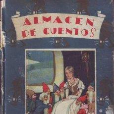 Libros antiguos: ALMACEN DE CUENTOS. ILUSTRACIONES DE XIRINIUS. CUENTOS DE CALLEJA. BIBLIOTECA ENCICLOPÉDICA Nº 6.. Lote 39055260
