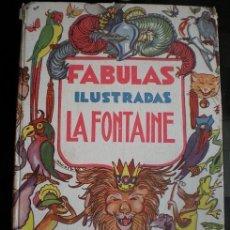 Libros antiguos: L60- FABULAS ILUSTRADAS LA FONTAINE - ILUSTRACIONES DE MACAYA - EDITORIAL GRANDES AUTORES. Lote 39161938