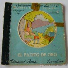 Libros antiguos: CUENTO COLECCION CIERTO DIA - CUENTOS PARA EL PEQUÑIN - Nº11 - ILUST. L.MALLAFRE - EL PATITO DE ORO. Lote 39239503