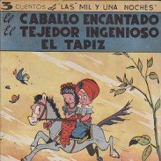 Libros antiguos: 3 CUENTOS DE LAS MIL Y UNA NOCHES EDITORIAL MAUCCI. Lote 39310768