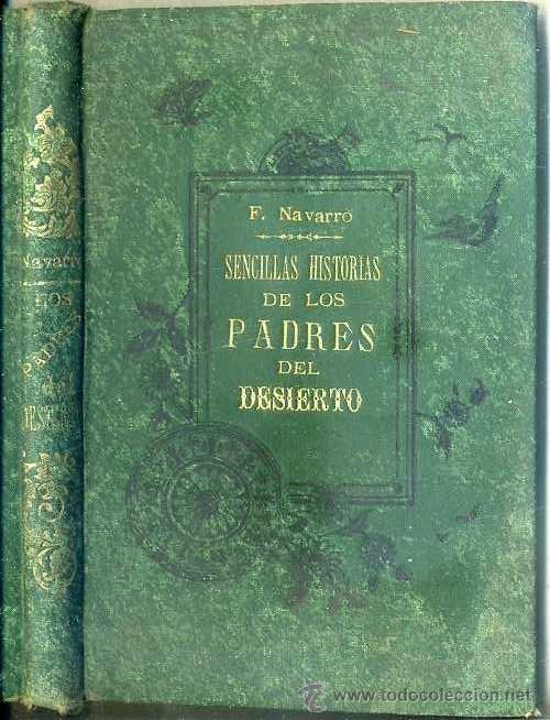 SENCILLAS HISTORIAS DE LOS PADRES DEL DESIERTO (TIP. CATÓLICA, 1893) ILUSTRADO (Libros Antiguos, Raros y Curiosos - Literatura Infantil y Juvenil - Cuentos)
