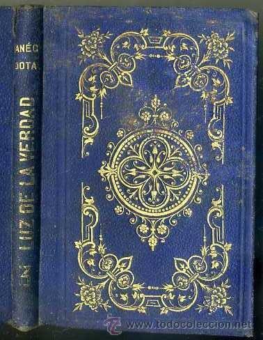 ANÉCDOTAS O CUENTOS LUZ DE LA VERDAD (RAMÍREZ, 1868) (Libros Antiguos, Raros y Curiosos - Literatura Infantil y Juvenil - Cuentos)