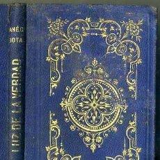 Libros antiguos: ANÉCDOTAS O CUENTOS LUZ DE LA VERDAD (RAMÍREZ, 1868). Lote 107058191