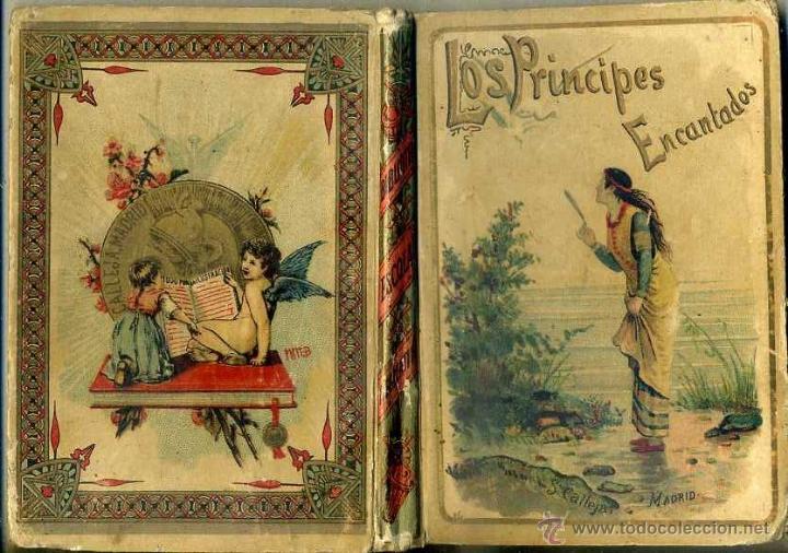 LOS PRÍNCIPES ENCANTADOS (CALLEJA, 1901) ILUSTRADO (Libros Antiguos, Raros y Curiosos - Literatura Infantil y Juvenil - Cuentos)