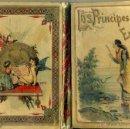 Libros antiguos: LOS PRÍNCIPES ENCANTADOS (CALLEJA, 1901) ILUSTRADO. Lote 39330190