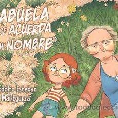 Libros antiguos: MI ABUELA NO SE ACUERDA DE MI NOMBRE DE RODOLFO ESTEBAN & MAI EGURZA DE DIBBUKS. Lote 39381492