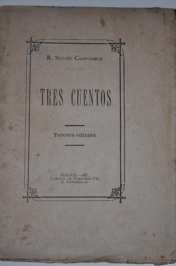 TRES CUENTOS. RAMÓN SEGADE CAMPOAMOR. RM63421-V (Libros Antiguos, Raros y Curiosos - Literatura Infantil y Juvenil - Cuentos)