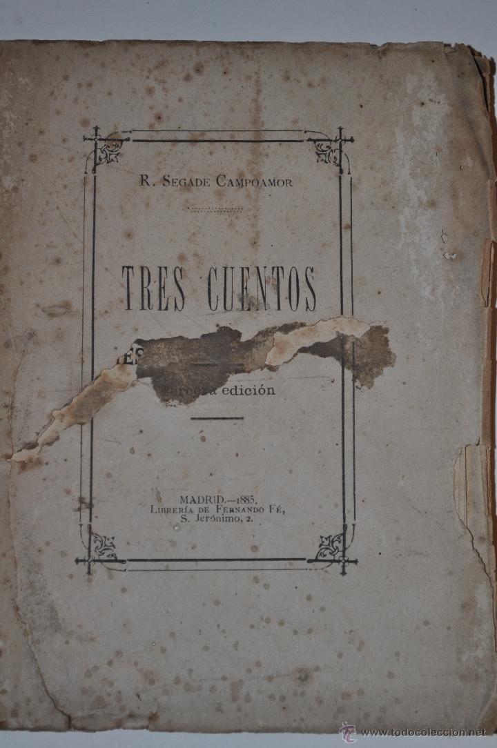 TRES CUENTOS. RAMÓN SEGADE CAMPOAMOR RM63422-V (Libros Antiguos, Raros y Curiosos - Literatura Infantil y Juvenil - Cuentos)