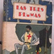 Libros antiguos: LAS TRES PLUMAS.SATURNINO CALLEJA.CUBIERTA PENAGOS.. Lote 39421810