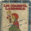 Libros antiguos: LOS CUARENTA LADRONES. SATURNINO CALLEJA. S.A. MADRID. MUY ANTIGUO. Lote 39630746