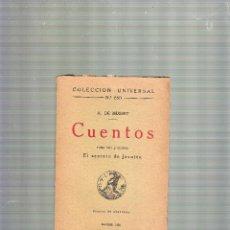 Libros antiguos: EL SECRETO DE JAVOTTE - A. DE MUSSET -COL.UNIVERSAL TOMO VIII Y ÚLTIMO - ED CALPE 1922. Lote 39654423