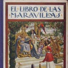Libros antiguos: EL LIBRO DE LAS MARAVILLAS. BIBLIOTECA PARA NIÑOS.. Lote 39659259