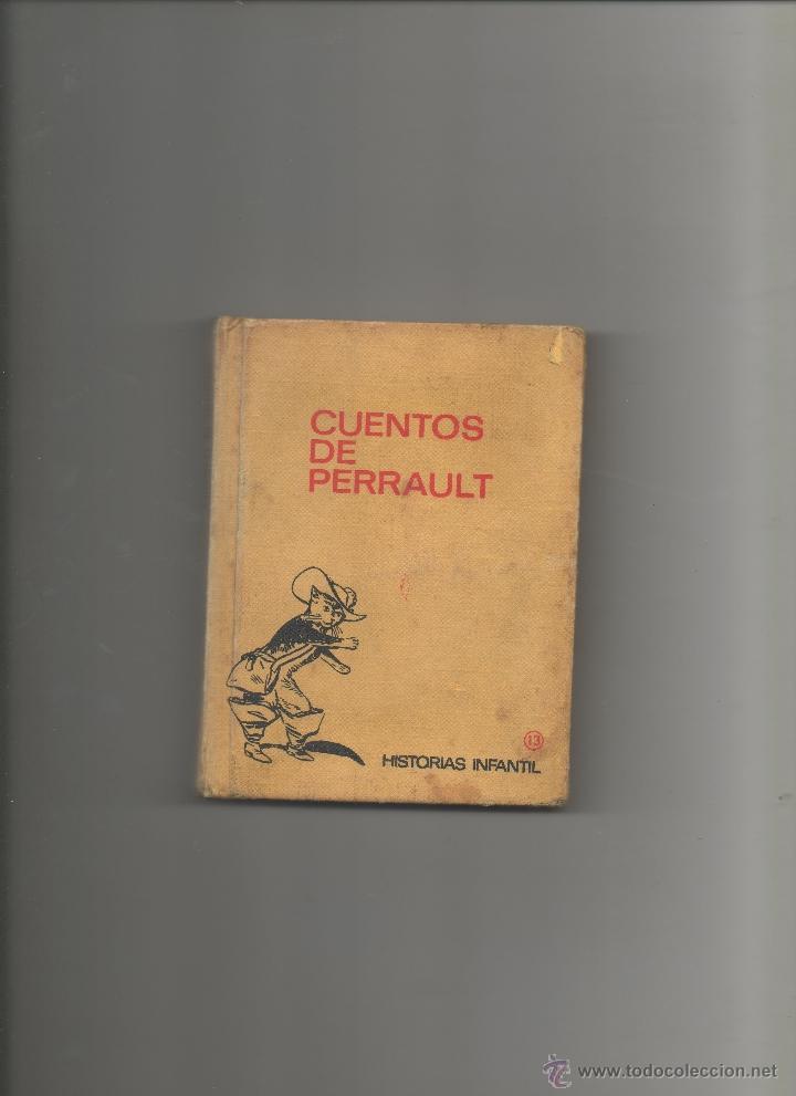 CUENTOS DE PERRAULT.HISTORIAS INFANTILNº13.BRUGUERA (Libros Antiguos, Raros y Curiosos - Literatura Infantil y Juvenil - Cuentos)