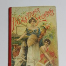 Libros antiguos: ANTIGUO LIBRO INDUSTRIAS LUCRATIVAS - PRODUCTOS FORESTALES - AÑO 1902 - ED. SATURNINO CALLEJA - N. 2. Lote 39733474