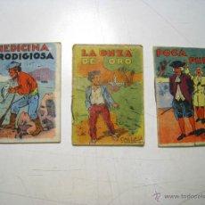 Libros antiguos: POCA PUPA + MEDICINA PRODIGIOSA + LA ONZA DE ORO - SATURNINO CALLEJA. Lote 39853694