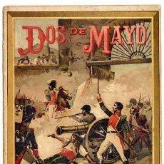 Libros antiguos: DOS DE MAYO. MUSEO DE LA NIÑEZ. HERNANDO Y CIA. MADRID. AÑOS 1900S. Lote 39940526