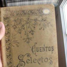 Libros antiguos: CUENTOS SELECTOS. ED. RAMÓN MOLINAS. Lote 40045815