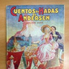 Libros antiguos: CUENTO CUENTOS DE HADAS DE ANDERSEN SEGUNDA SERIE ILUSTRACIONES DE A.COLL DE EDITORIAL MOLINO. Lote 40086736