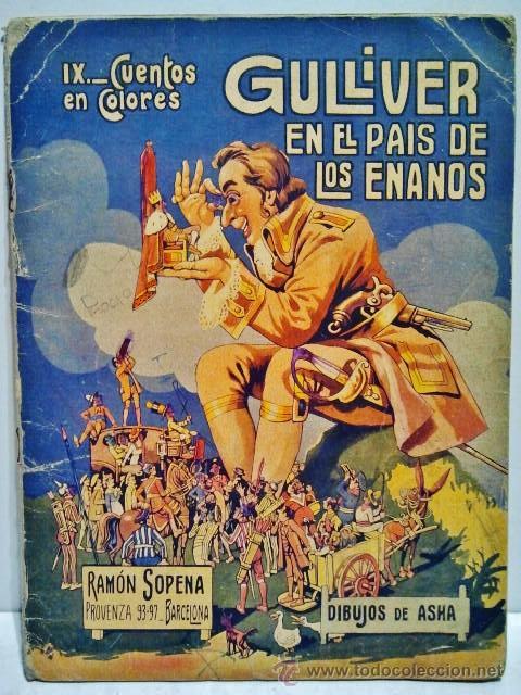 GULLIVER EN EL PAÍS DE LOS ENANOS. CUENTOS DE COLORES IX. DIBUJOS DE ASHA. RAMÓN SOPENA, BARCELONA. (Libros Antiguos, Raros y Curiosos - Literatura Infantil y Juvenil - Cuentos)