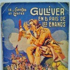 Libros antiguos: GULLIVER EN EL PAÍS DE LOS ENANOS. CUENTOS DE COLORES IX. DIBUJOS DE ASHA. RAMÓN SOPENA, BARCELONA.. Lote 40098904