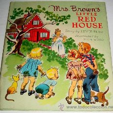 Libros antiguos: MRS. BROWNS´S - LITTLE RED HOUSE - STORY BY ESTHER RENO - ILLUSTRATED BY RUTH WOOD - TUCK BOOK . 194. Lote 122649736