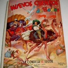 Libros antiguos: ANTIGUO NUEVOS CUENTOS DE HADAS -POR LA CONDESA DE SEGUR - ILUSTRACIONES DE SALINAS Y MOLAS - ED.. Lote 38242071