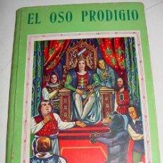Libros antiguos: EL OSO PRODIGIO - LOS DESVELOS DE MAMA - HAZAÑAS DE VERRUGUITA -. R. ROVIRA VILELLA - ILUSTRACIONES . Lote 38243070
