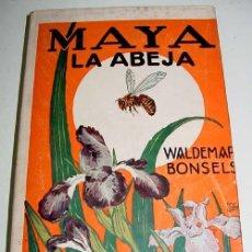 Libros antiguos: MAYA LA ABEJA Y SUS AVENTURAS - BONSELS, WALDEMAR - CUENTO. CASTELLANO. ED. JUVENTUD. BARCELONA. 193. Lote 38243842