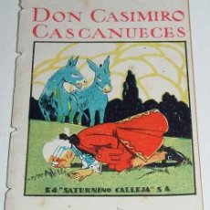 Libri antichi: ANTIGUO CUENTO DON CASIMIRO CASCANUECES - ED. SATURNINO CALLEJA - JOYAS PARA NIÑOS - CUENTOS MORALES. Lote 38245796