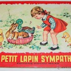Libros antiguos: ANTIGUO CUENTO POP UP BOOKS - LE PETIT LAPIN SYMPATHIQUE - ED. PICCOLI - 4 DIORAMAS EN RELIEVE - 8 P. Lote 38249849
