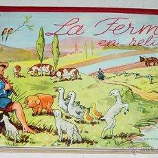 Libros antiguos: ANTIGUO CUENTO POP UP CHILDREN BOOK - LA FERME EN RELIEF - CUENTO JUGUETE O SORPRESA - CON 6 DIORAMA. Lote 38249884