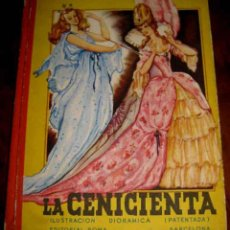 Libros antiguos: ANTIGUO CUENTO LA CENICIENTA - POP UP BOOKS - BARCELONA. GRAFIC. MANÉN - HOLANDESA TELA - EDITORIAL. Lote 38251352