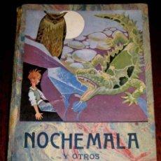 Libros antiguos: NOCHE MALA Y OTROS CUENTOS BERGUA, JUAN B BERGUA - MADRID 1ªED - EDICIONES BERGUA, AÑO: 1935 281PP C. Lote 38254646